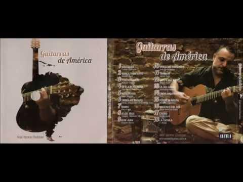 Guitarras de América - Ariel Varone Chulman