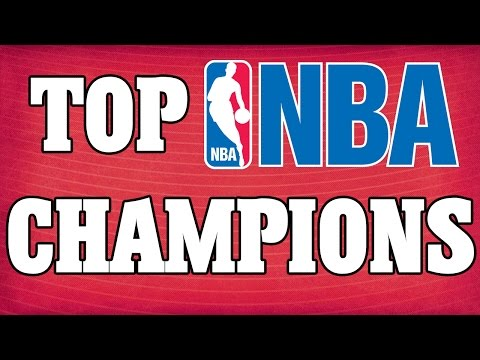 The Top 5 NBA Basketball Teams with the Most NBA Championships