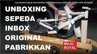 Toko Sepeda Majuroyal Cara Merakit Sepeda mtb gunung UNBOXING JURAGAN...