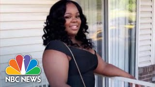 Breonna's Ex-BF Offered Plea Deal To Implicate Her In 'Organized Crime Syndicate'   NBC News NOW