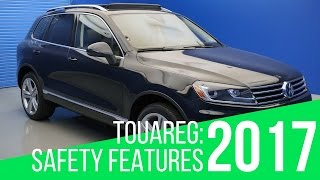 2017 Volkswagen Touareg: Safety Features