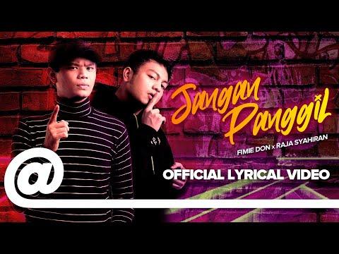 Jangan Panggil - Fimie Don X Raja Syahiran // Official Lyric Video 2019