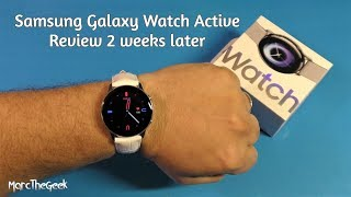 Samsung Galaxy Watch Active Review 2 Weeks Later