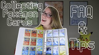 FAQ & Tips For Collecting Pokémon Cards!
