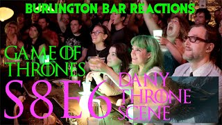 "Download Game Of Thrones // Burlington Bar Reactions // S8E6 ""Dany Throne Scene"" Reaction!!! Mp3 and Videos"