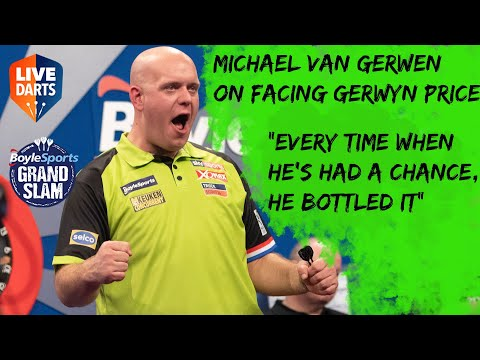 """Michael van Gerwen on facing Gerwyn Price: """"Every time when he's had a chance, he bottled it"""""""