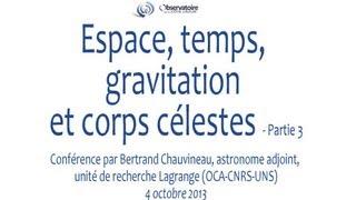 Espace, temps, gravitation et corps célestes - Partie 3