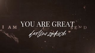 You Are Great - Darlene Zschech (Official Lyric Video)