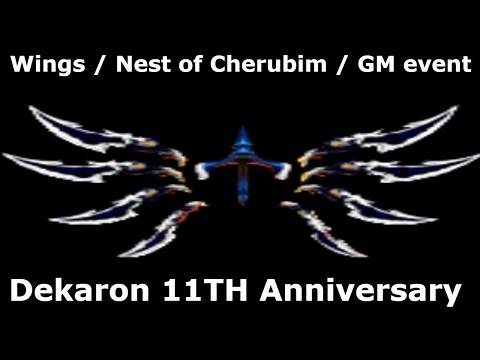 [Dekaron] 11TH Wing , Nest of Cherubim (With GM) , Quiz event