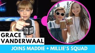 Grace vanderwaal accepts maddie ziegler & millie bobby brown's squad invitation!