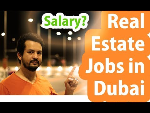 Real Estate Jobs In Dubai - Salaries In Dubai