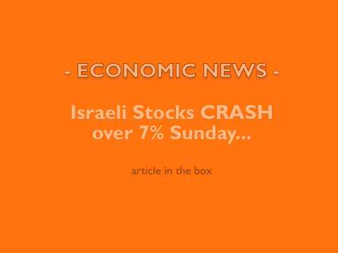 ISRAELI STOCKS CRASH, Here comes QE3 !!