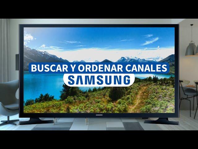 Como Buscar y Ordenar Canales en una televisión Samsung sin Smart TV. Te lo explicamos Paso a Paso