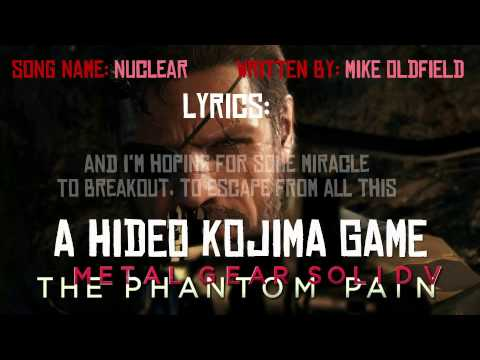 Mike Oldfield - Nuclear [Lyrics] [Metal Gear Solid V OST]