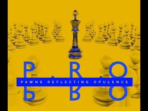 "Syar DaLi - ""P.R.O"" (Pawns Reflecting Opulence)"