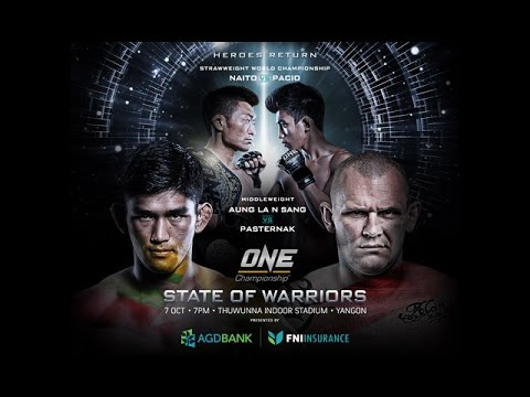 FEATURE: Aung La N Sang Myanmar Yangon's Thuwunna Indoor Stadium with ONE: STATE OF WARRIORS!