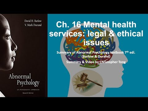Mental Health Services: Legal & Ethical Issues   Abnormal Psychology Ch  16