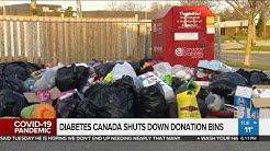Diabetes Canada shuts down donation bins amid coronavirus pandemic