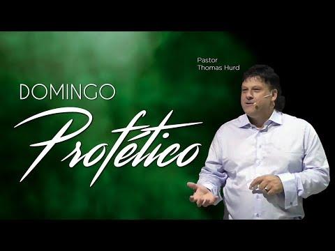 Domingo Profético - Pastor Thomas Hurd