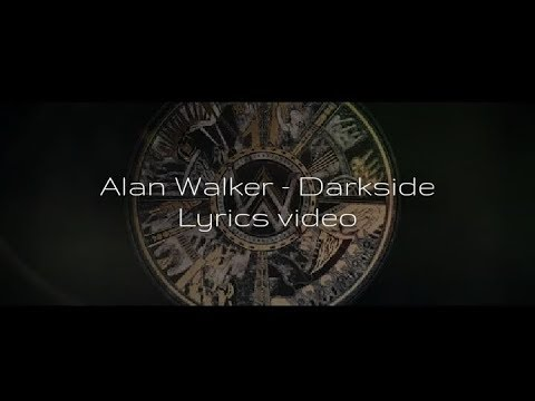 Alan Walker - Darkside (feat. Au/Ra and Tomine Harket) [Wick Lyric Video]