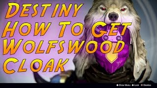 How To Obtain The Wolfswood Cloak In Iron Banner Hunter ''Exclusive Cape''