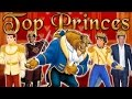 Top 6 Princes of All Time - Greatest Princes Ever | Prince Harry, Prince Charming & More!