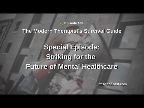 special-episode:-striking-for-the-future-of-mental-healthcare