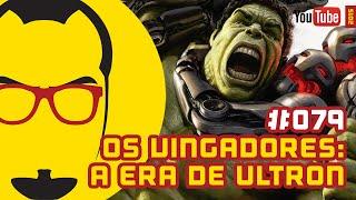Os Vingadores: A Era de Ultron Trailer 3 - NERD RABUGENTO