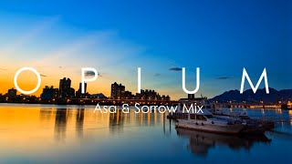 Asa & Sorrow Chillout Mix