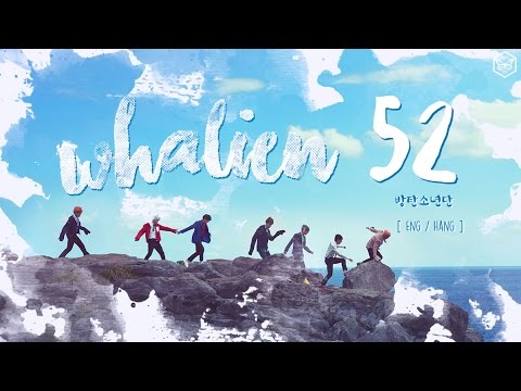 [Color Coded] BTS (방탄소년단) Whalien 52 Lyrics [ Eng / Hangul ]