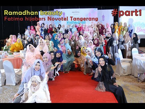 Ramadhan Beauty Fatima Hijabers Novotel Tangerang Part1