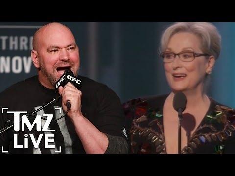 Dana White Criticizes Meryl Streep For Her Golden Globes Speech I TMZ LIVE