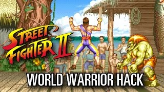 STREET FIGHTER 2 - World Warrior Boss Hack!