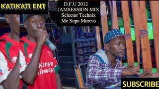 D.F.U 2012 JAMSESSION MIX ~ ONEDROP REGGAE RIDDIMS -MC SUPA MARCUS & SELECTOR TECHNIX