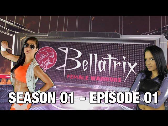 Bellatrix Female Warriors | Season 01 | Episode 01