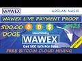 Wawex.pro Free Bitcoin Cloud Mining Site Legit Or Scam Live Withdrawal Payment Proof 2018 Urdu Hindi