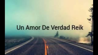 reik un amor de verdad oficial video