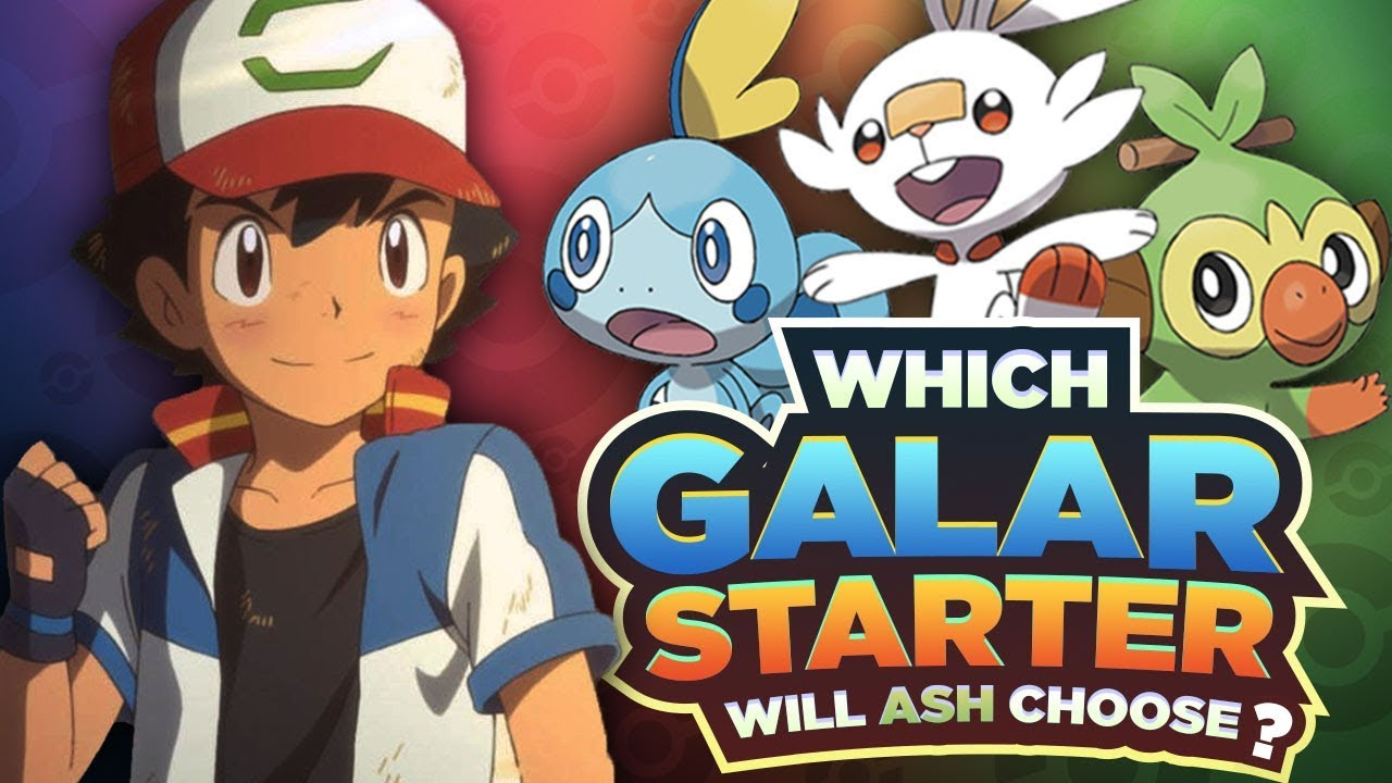 Which Galar Starter Will Ash Choose In The Pokemon Sword And Shield