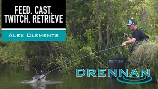 Feed, Cast, Twitch, Retrieve - Alex Clements