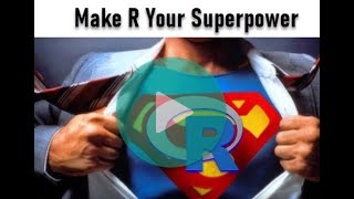 Make R Your Supeŗpower | How to Learn R Fast
