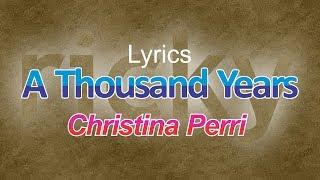 Video Lirik Lagu A Thousand Years (Terjemahan Bahasa Indonesia) - Christina Perri | Ricky Adam