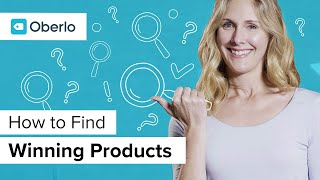How to Find Winning Shopify Dropshipping Products on Oberlo