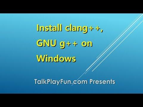 Install MSYS2, Clang++, GNU GCC/g++ On Windows