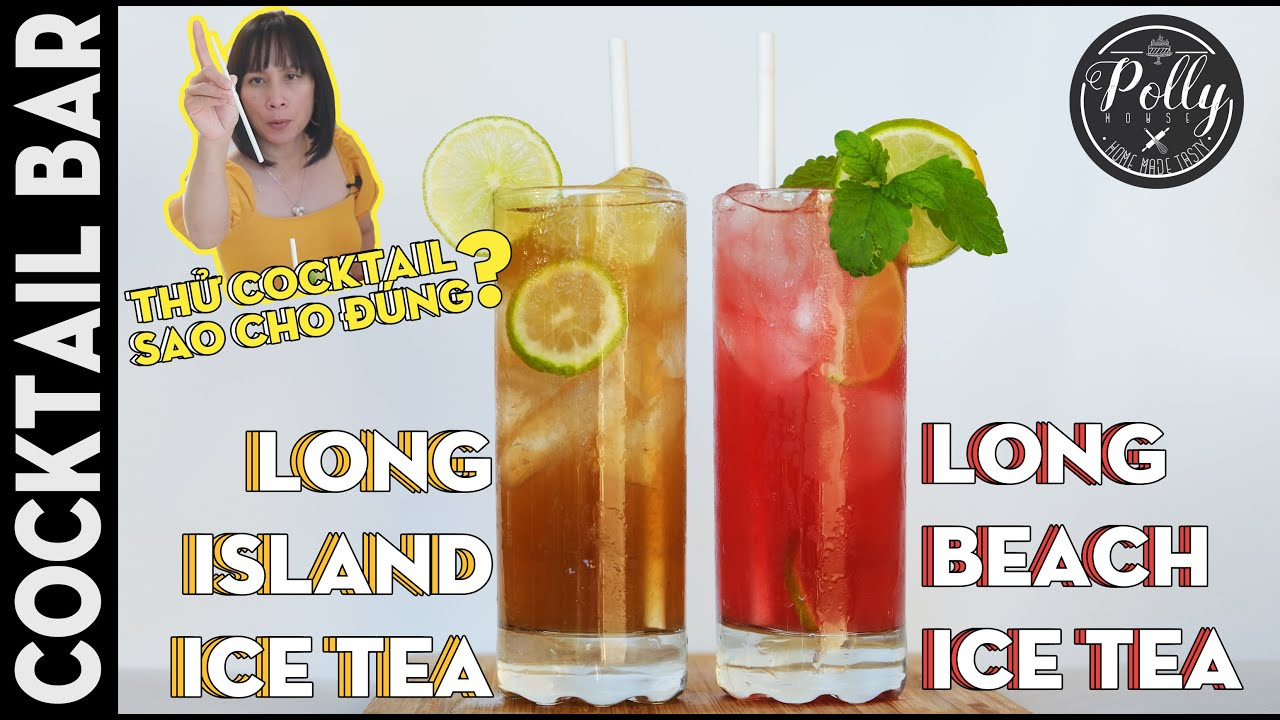LONG ISLAND ICE TEA and LONG BEACH ICE TEA