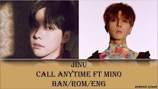 JINU - Call Anytime ft MINO (Han/Rom/Eng) Lyrics