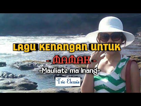 Mauliate Ma Inang Trio Elexsis - cover Ria Simanjorang