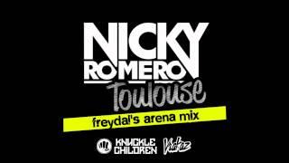 Nicky Romero - Toulouse ( Freydal's Arena Mix)