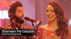 Coke Studio Season 9| Shamaan Pai Gaiyaan| Rachel Viccaji & Kashif Ali
