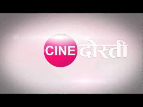 Cine Dosti Brand New Entertainment Channel