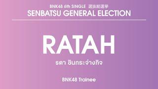 BNK48 Trainee Ratah Chinkrajangkit (Ratah)